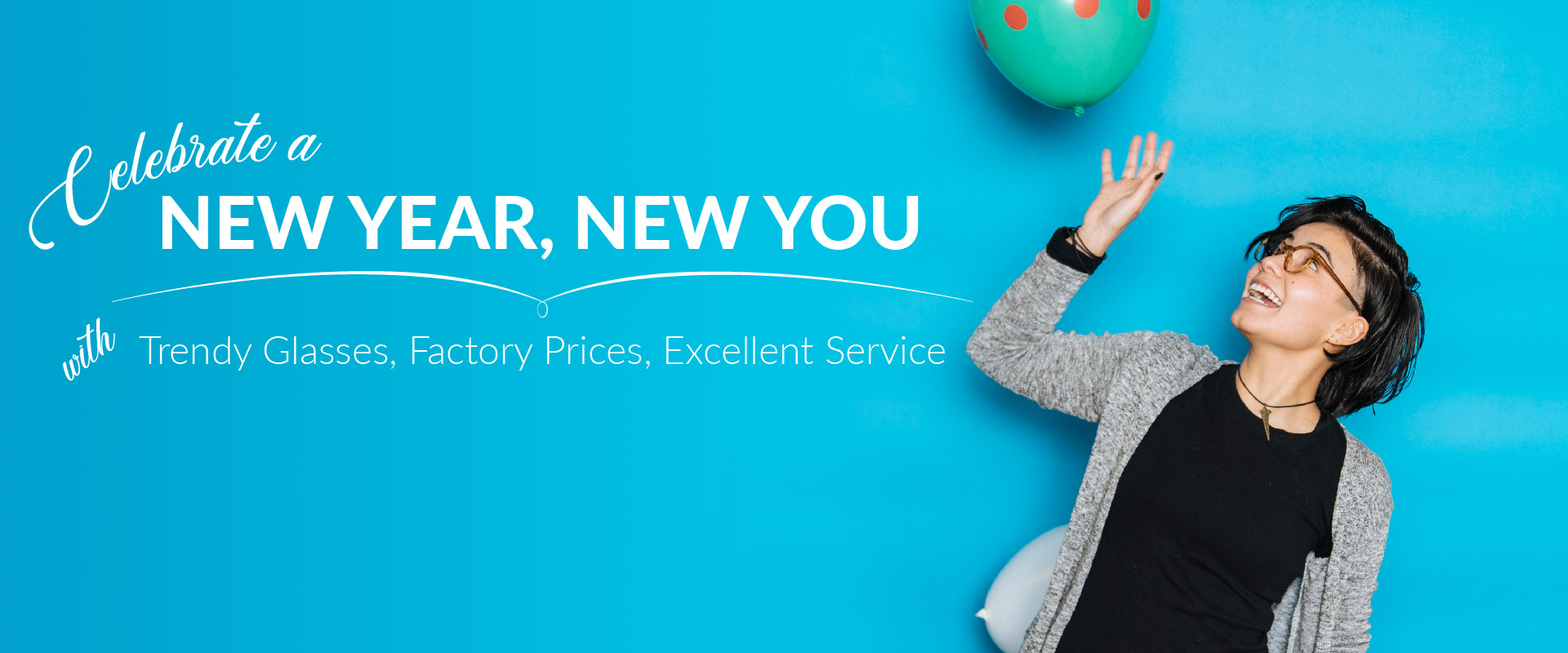 Celebrate a New Year and New You with Trendy Glasses, Factory Prices, and Excellent Service only at payneglasses.com.
