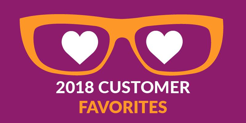 2018 Customer Favorites